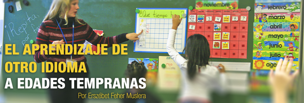 El aprendizaje de otros idiomas a edades tempranas