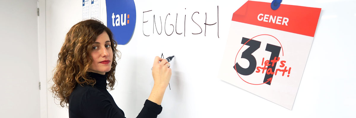 English A2 course in Tau Formar English School in Santa Coloma de Gramenet Curso de Inglés A2 subvencionado