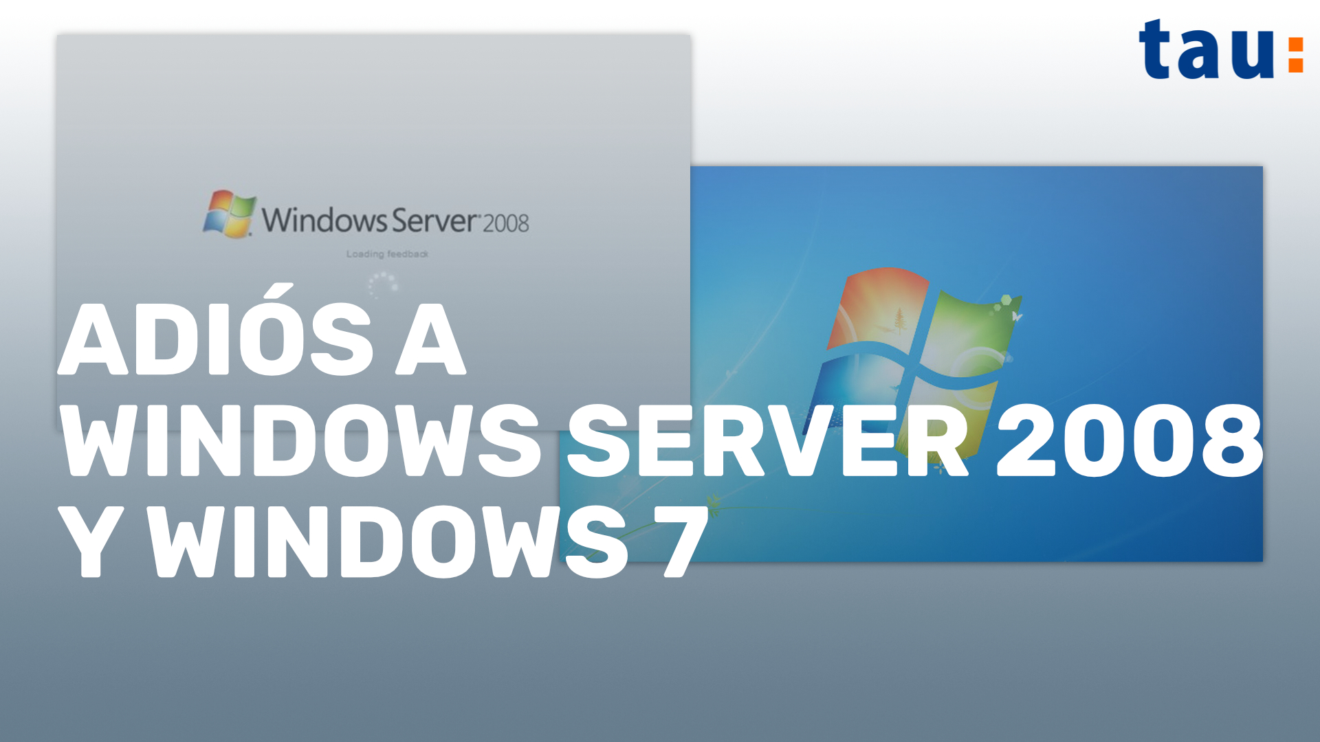 Adiós a Windows Server 2008