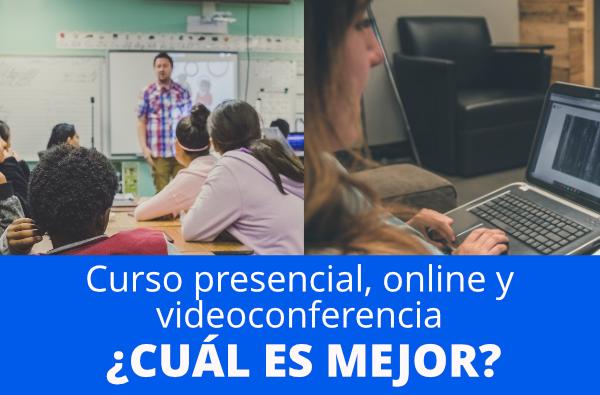 Curso presencial, online, videoconferencia… ¿cuál es mejor?
