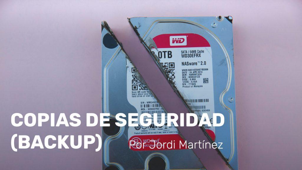 Copias de seguridad (Backup)