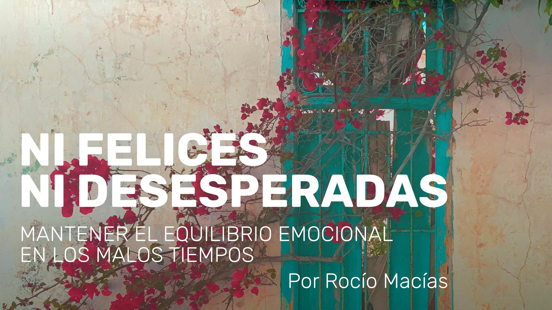 MANTENER EL EQUILIBRIO EMOCIONAL EN LOS MALOS TIEMPOS
