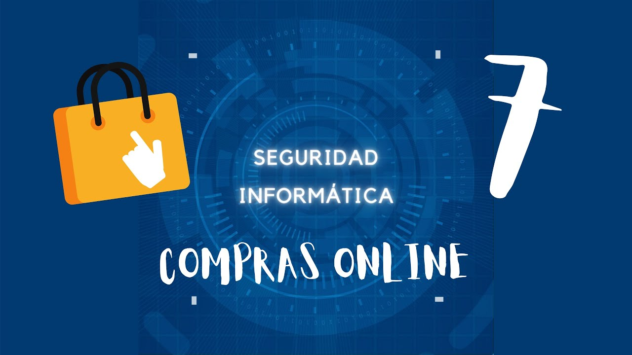 Seguridad Informática. Las compras online
