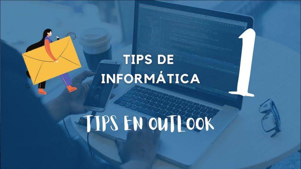Trucos de Outlook. Tips de informática